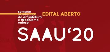Chamada de artigos para a SAAU'20, Semana Acadêmica de Arquitetura e Urbanismo do UNIESP