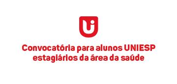 Convocatória para alunos UNIESP estagiários da área da saúde
