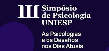 Coordenação realiza III Simpósio de Psicologia UNIESP de 25 a 28 de Agosto