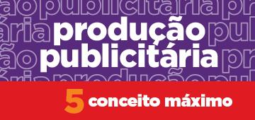 Curso tecnólogo de Produção Publicitária recebe Conceito Máximo em avaliação do MEC