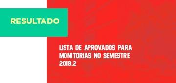 Divulgada lista de aprovados para monitorias em 2019.2