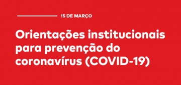 Nota: Orientações institucionais para prevenção do coronavírus (COVID-19)
