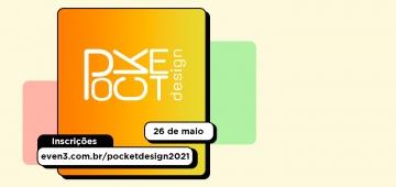 Pocket Design é realizado nesta quarta (26)