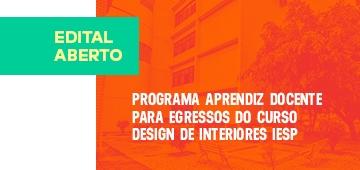 Divulgado edital do programa Aprendiz Docente do curso de Design de Interiores